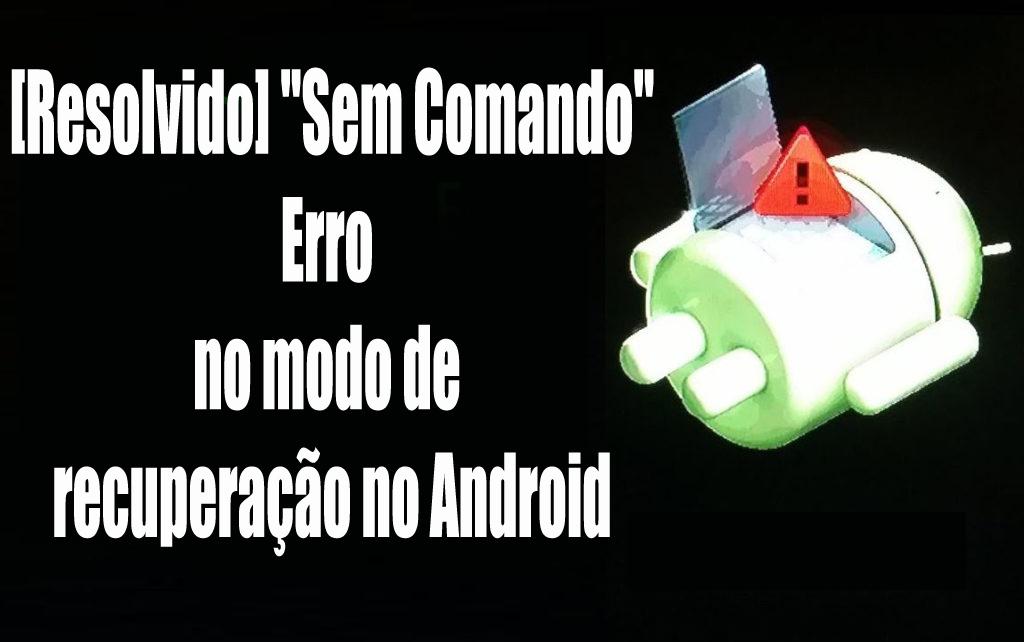 Android modo de recuperação