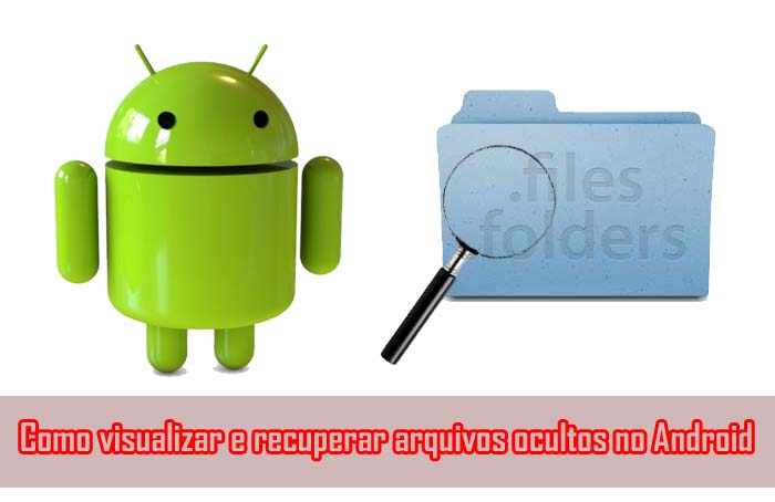 Como-visualizar-e-recuperar-arquivos-ocultos-no-Android
