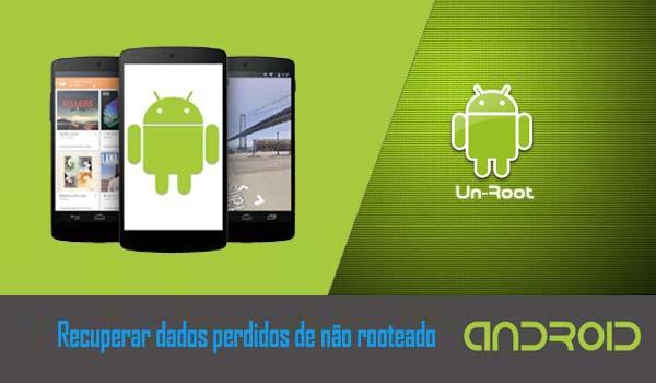 Recuperar-dados-perdidos-de-não-rooteado-android