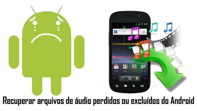 recuperação-de-arquivos-de-áudio-android