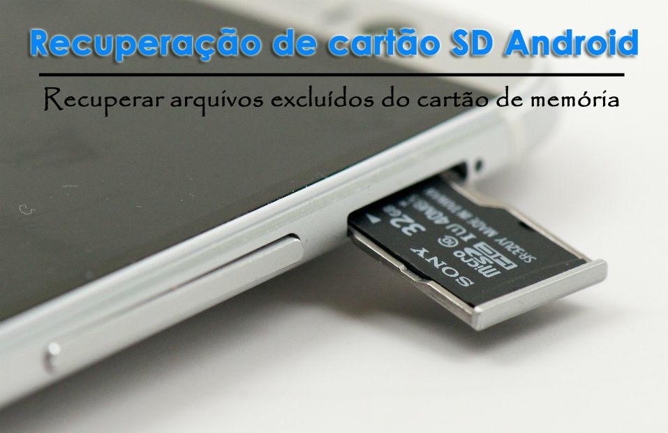 Recuperação de cartão SD Android