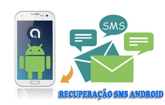 Recuperação SMS Android: recuperar mensagens de texto suprimidas ou perdido do Android