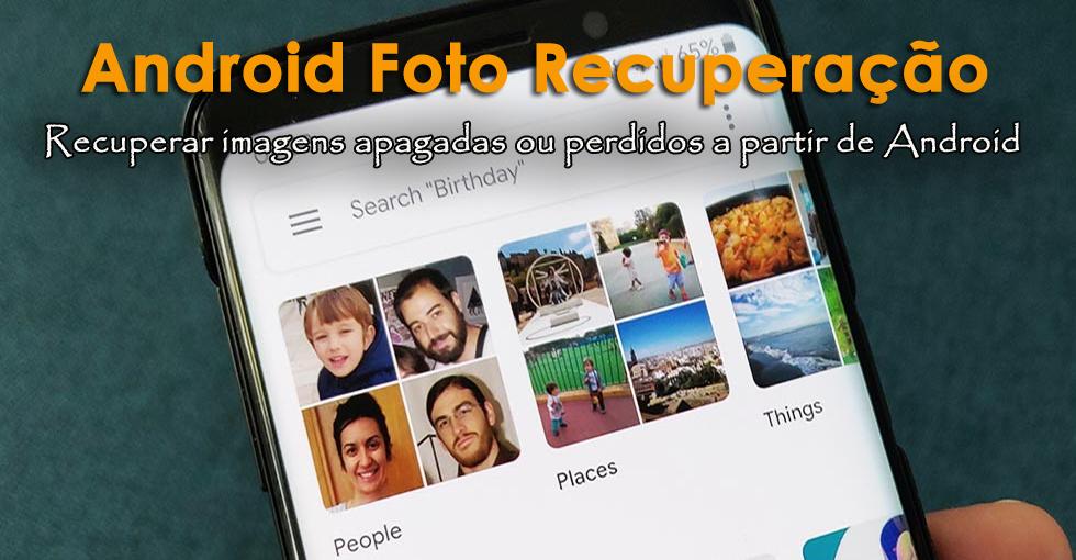 Android foto Recuperação
