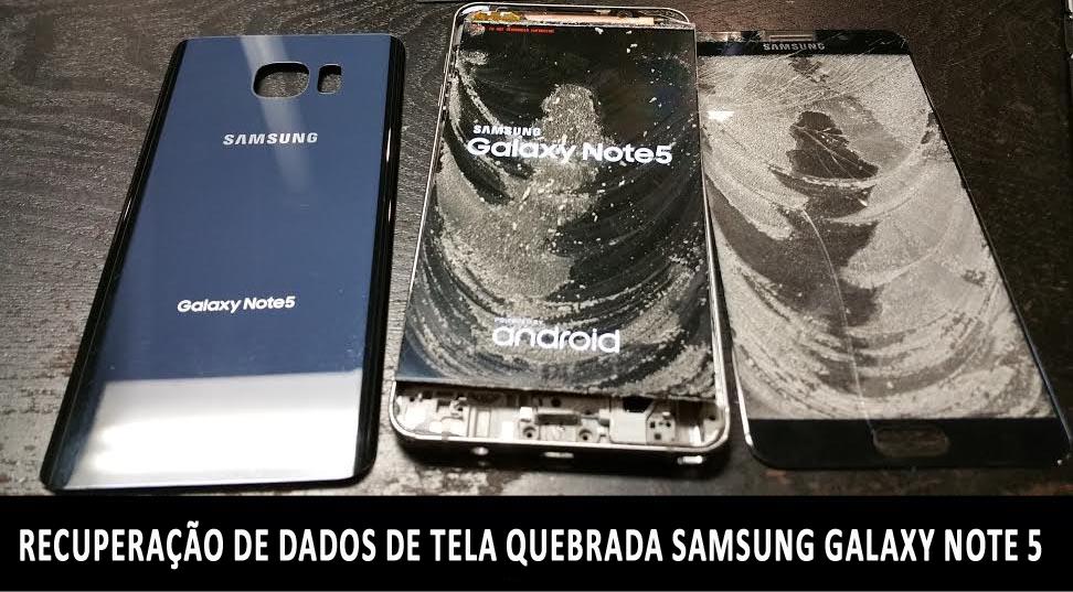 c738f6dc618 [2 maneiras] Recuperação de dados de tela quebrada Samsung Galaxy Note 5