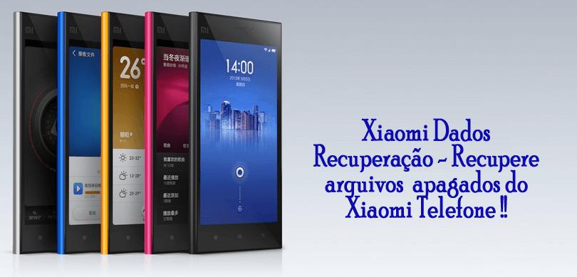 Xiaomi Dados Recuperação