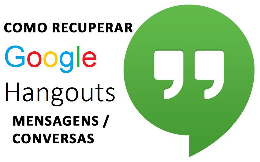3 métodos para recuperar mensagens excluídas do Hangout no Android