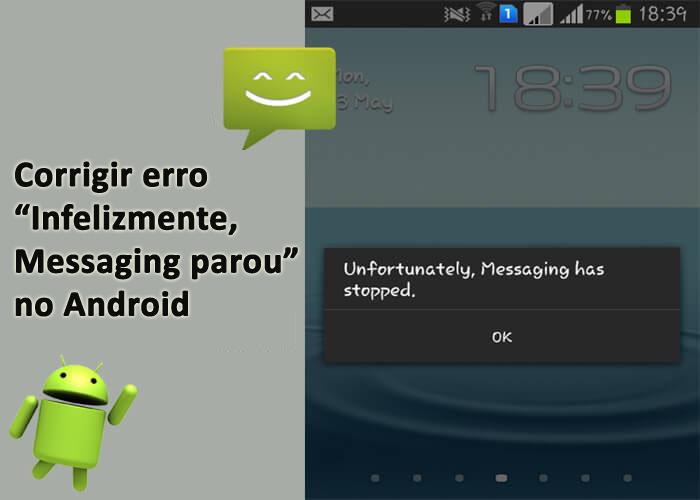 "Infelizmente, Messaging parou"" no Android"