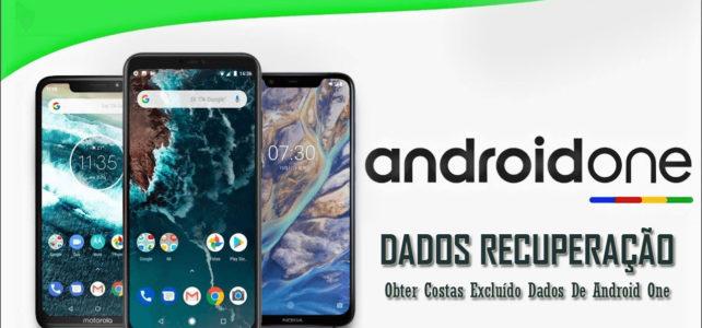Android One Dados Recuperação – 4 Maneiras Para Obter Costas Excluído Dados De Android One Telefones