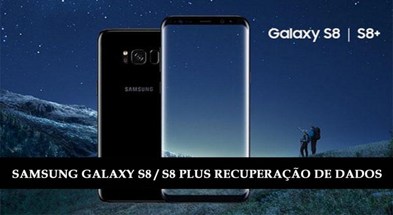 recuperar dados excluídos do Samsung Galaxy S8 e S8+