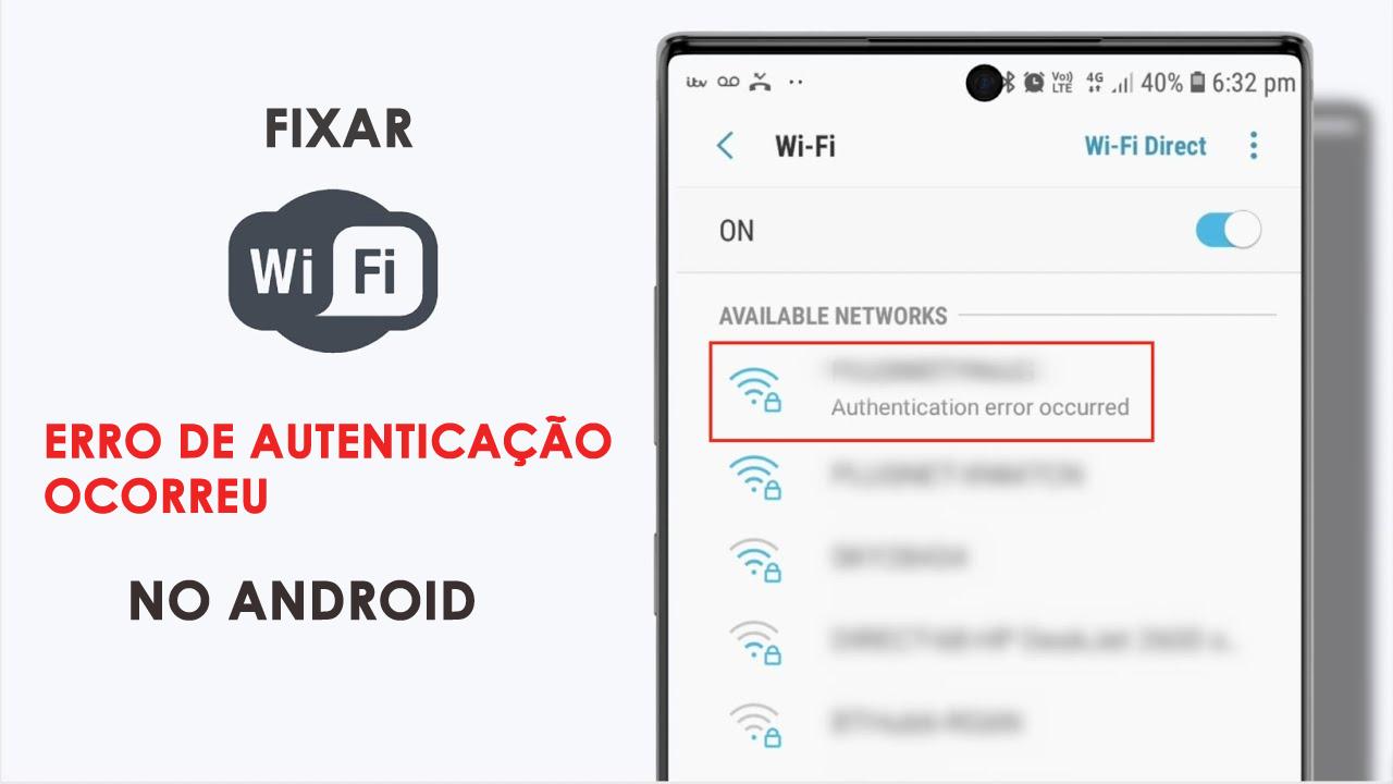 resolver erro Wi-Fi Authentication ocorreu em Android