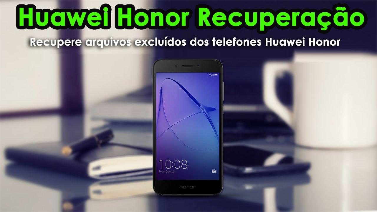 Huawei Honor Recuperação