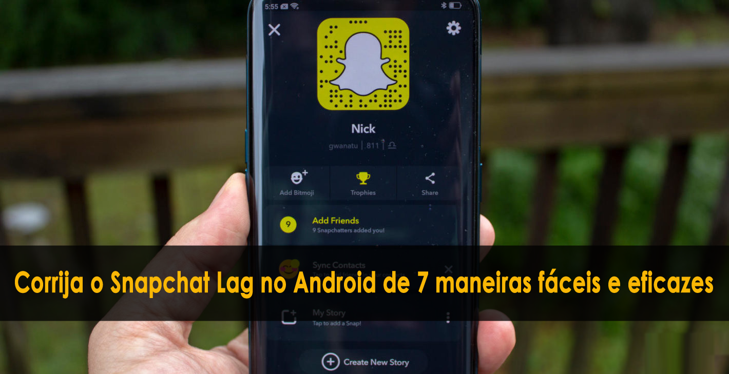 Corrija o Snapchat Lag no Android