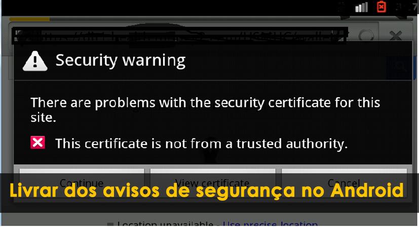 se livrar dos avisos de segurança no Android