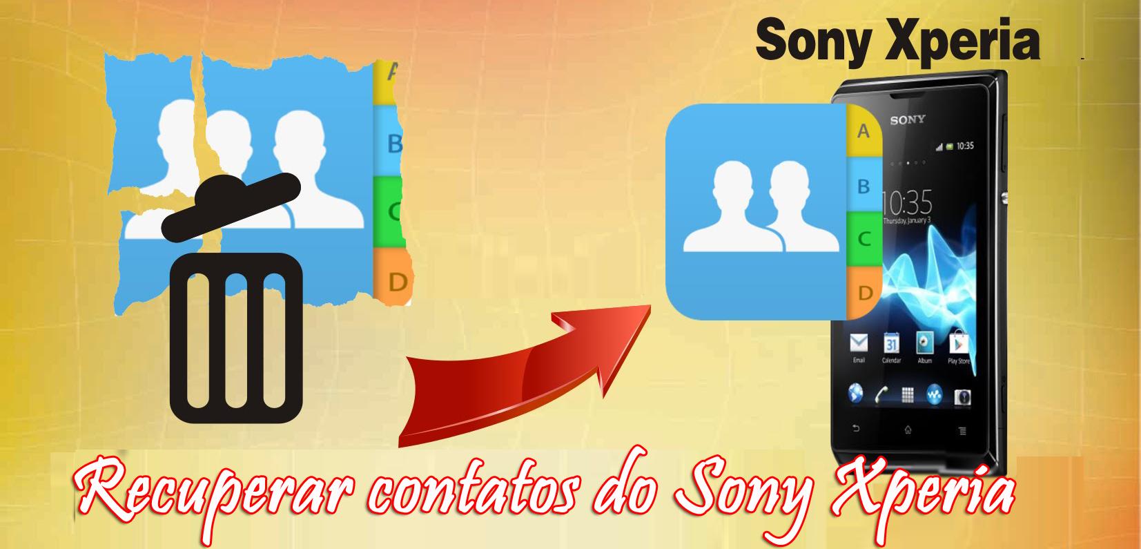 recuperar perdido / apagou contatos do Sony Xperia telefone