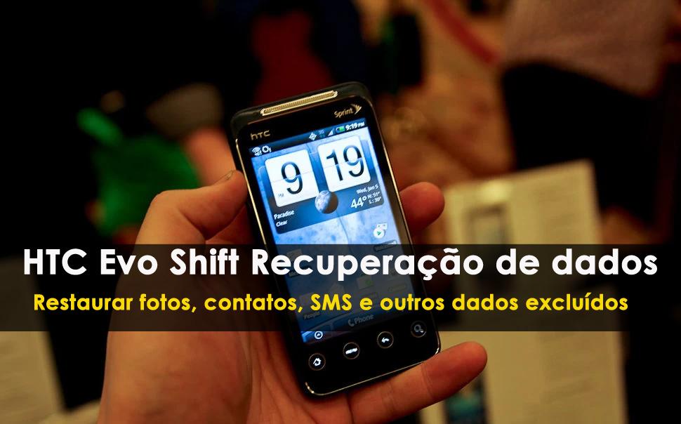 HTC Evo Shift Recuperação de dados