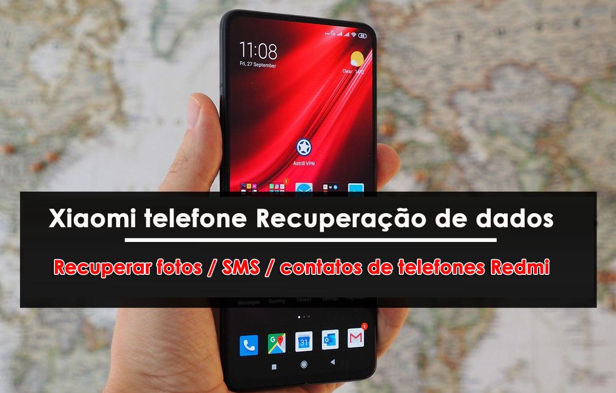 Xiaomi telefone Recuperação de dados