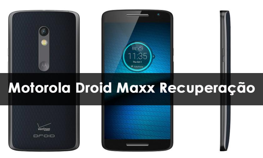 Motorola Droid Maxx Recuperação