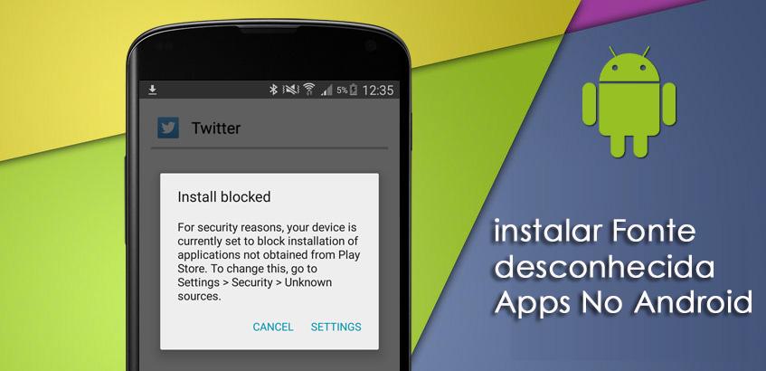 instalar Fonte desconhecida Apps No Android