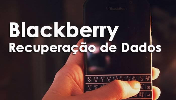 Blackberry Recuperação de Dados