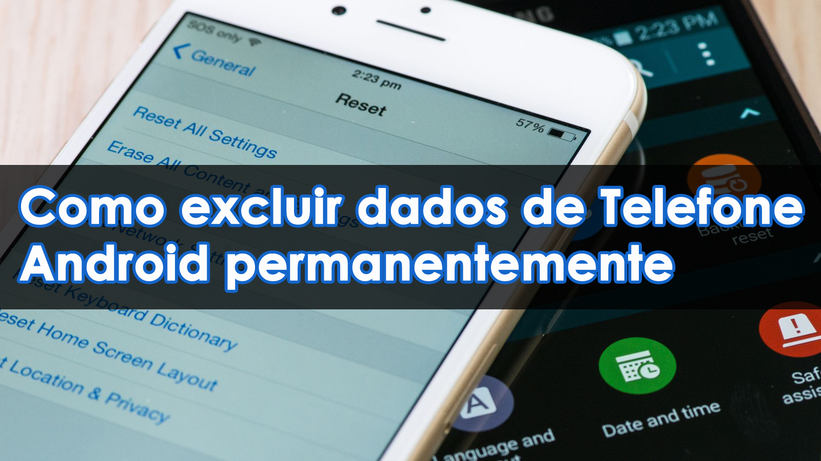 excluir dados de Telefone Android permanentemente