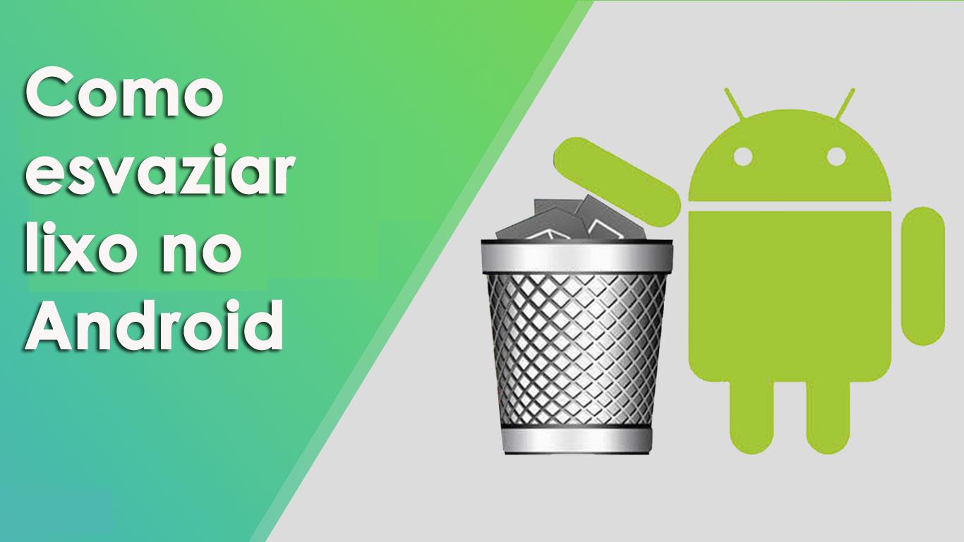 lixo vazio no Android