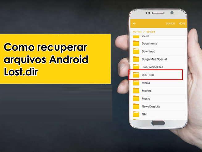 recuperar arquivos Android Lost.dir