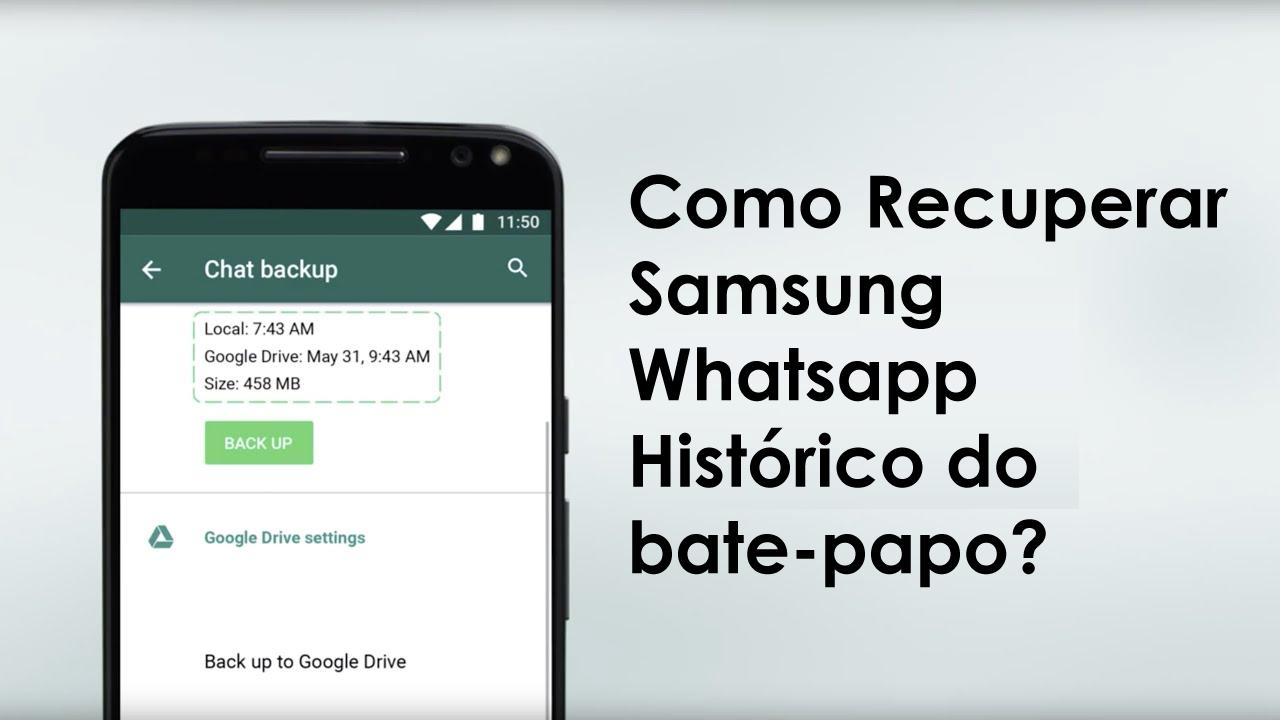 Como Recuperar Samsung Whatsapp Histórico do bate-papo?