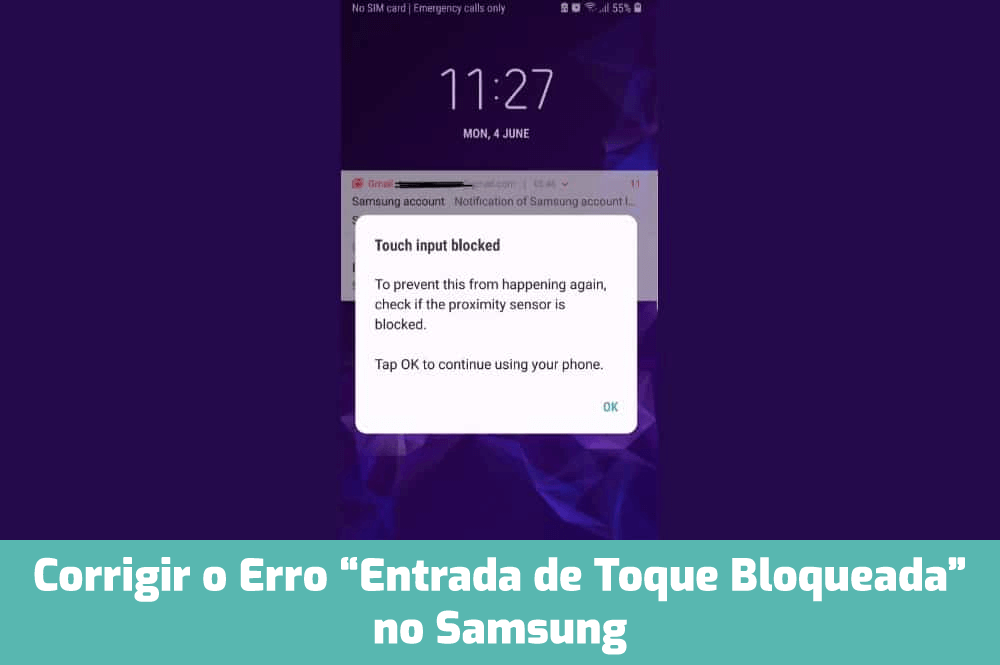 "corrigir o erro ""Entrada de toque bloqueada"" no Samsung"