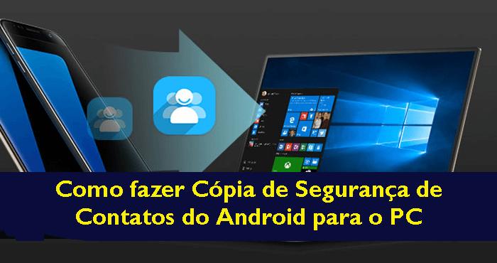 como fazer cópia de segurança de contatos do Android para o PC