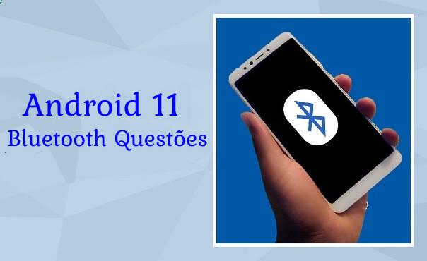 """4 MelhoresCorreções Para """"Android 11 Bluetooth Questões"""" [RESOLVIDO]"""