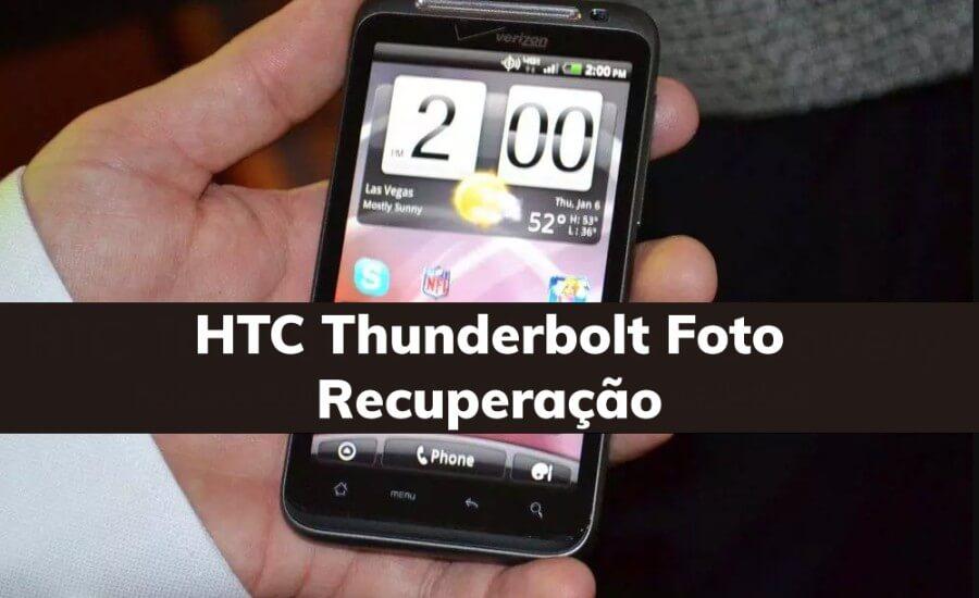 HTC Thunderbolt Foto Recuperação
