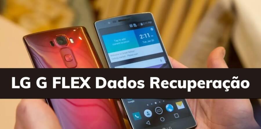 LG G FLEX Dados Recuperação