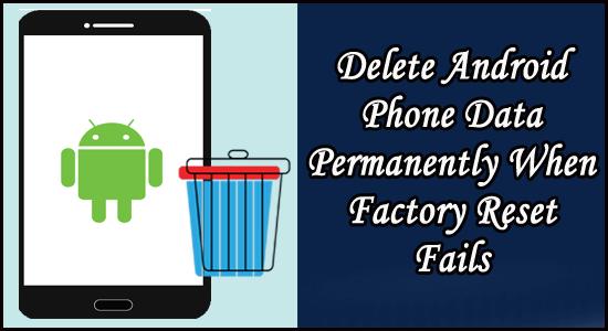 Excluir Android Telefone Dados Permanentemente