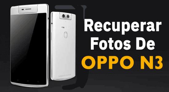 recuperar fotos excluídas do OPPO N3