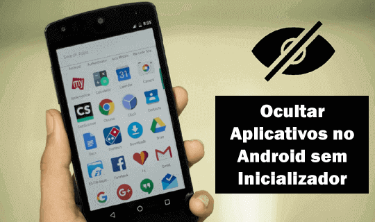 Ocultar aplicativos no Android sem inicializador